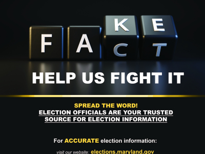 2020 Fake vs Fact Poster for Maryland State Board of Elections